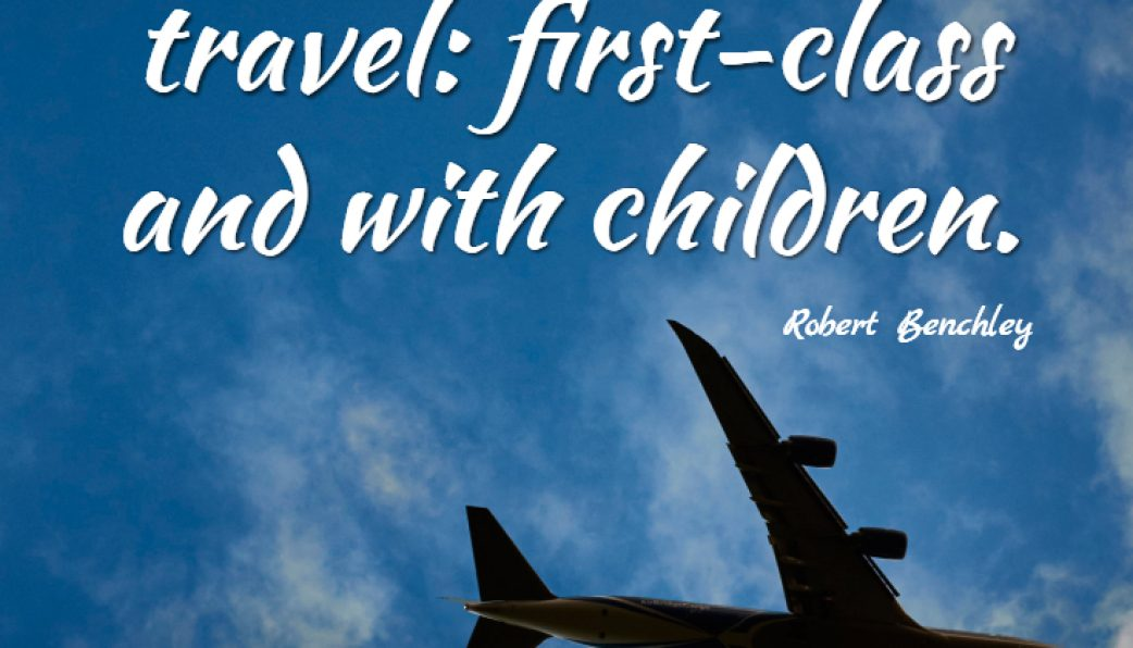 Travelling With Kids Quotes And Inspirations